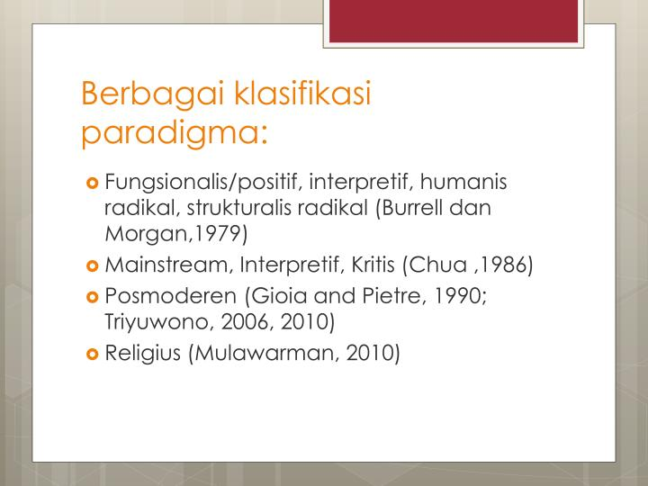 Berbagai klasifikasi paradigma: