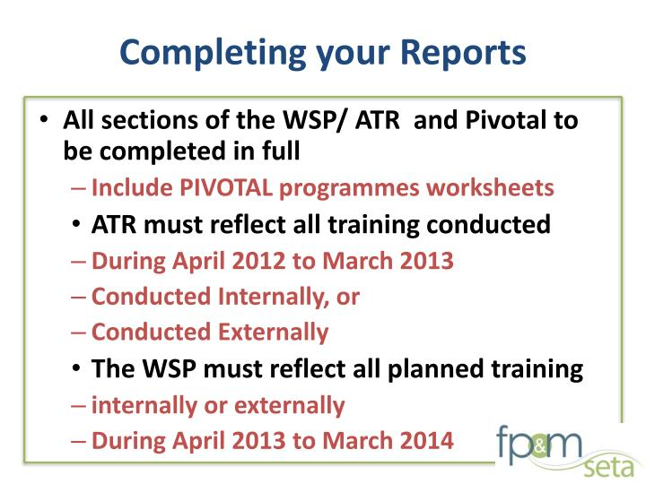 Completing your Reports