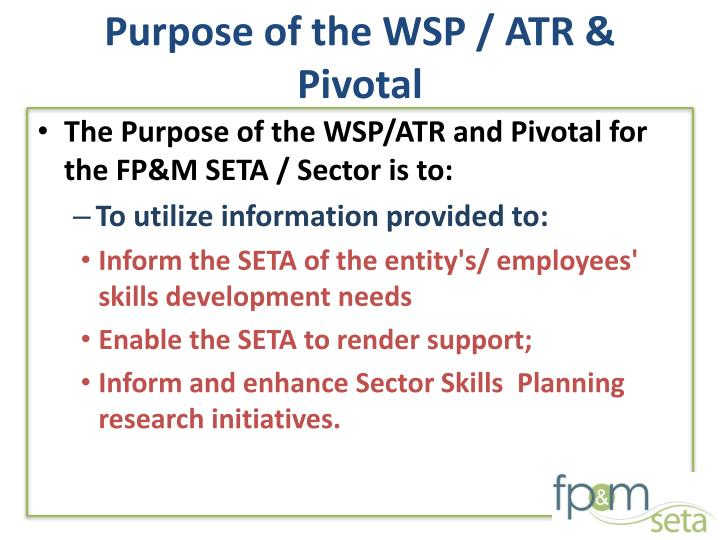 Purpose of the WSP / ATR & Pivotal