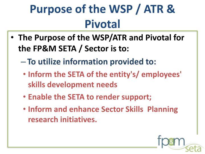 Purpose of the WSP / ATR & Pivotal