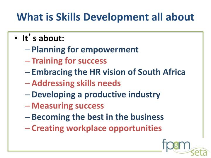 What is Skills Development all about