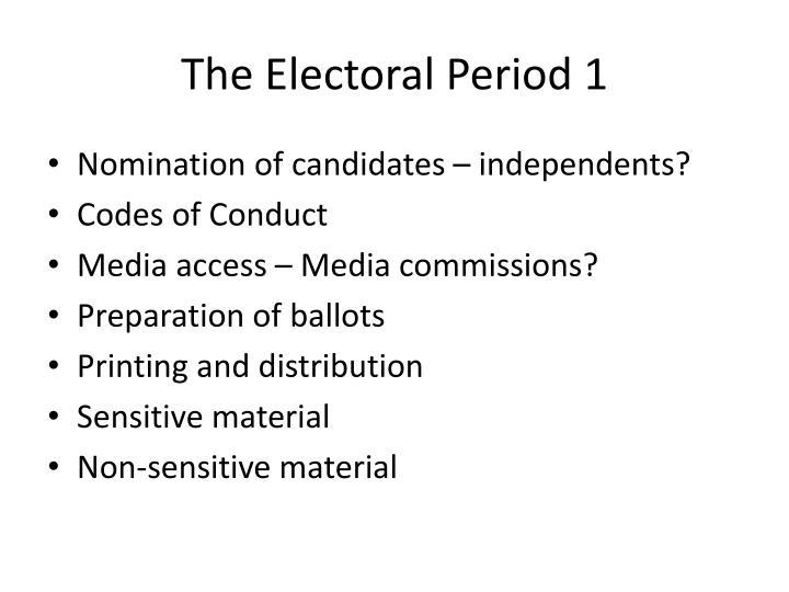 The Electoral Period 1