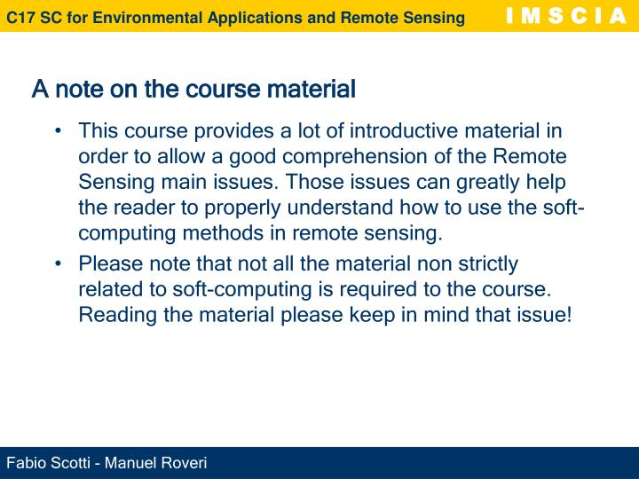 A note on the course material