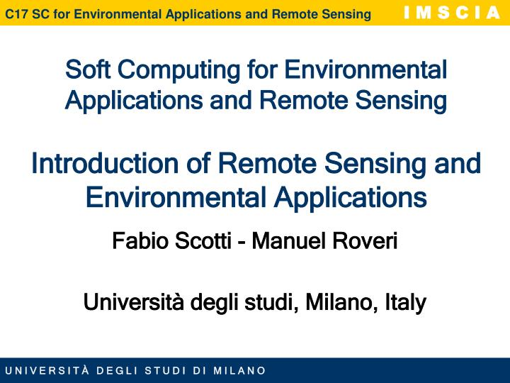 Soft Computing for Environmental Applications and Remote Sensing
