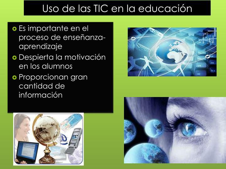 Uso de las TIC en la educación