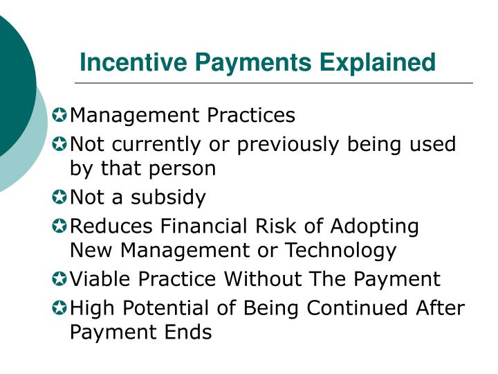 Incentive Payments Explained