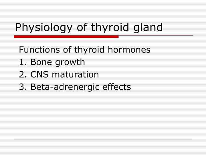 Physiology of thyroid gland