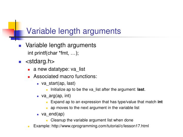 Variable length arguments
