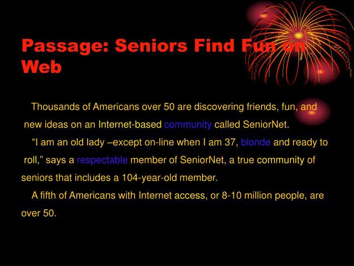 Passage: Seniors Find Fun on Web
