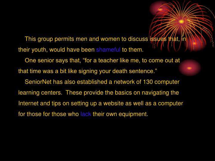 This group permits men and women to discuss issues that, in