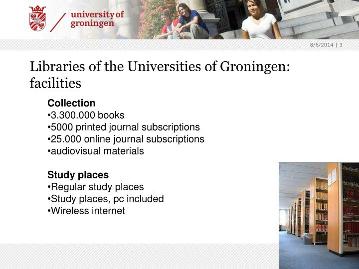Libraries of the Universities of Groningen: facilities