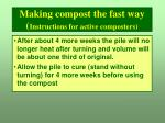making compost the fast way instructions for active composters1