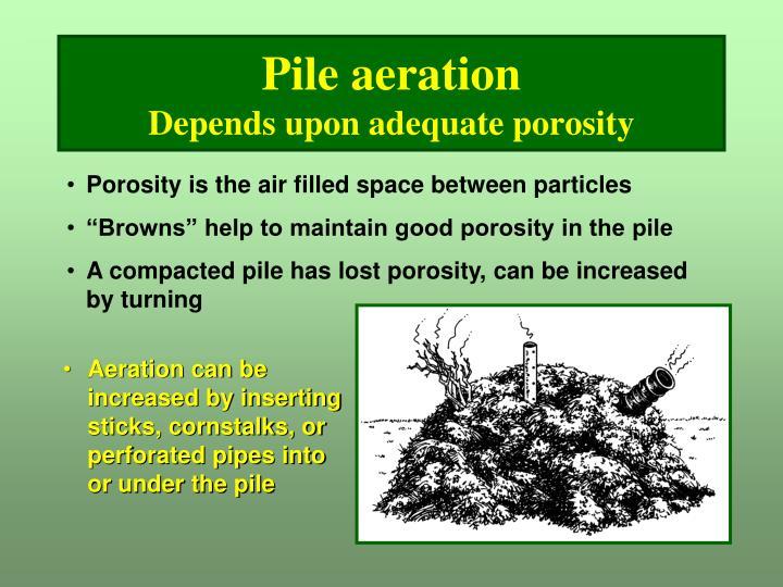Pile aeration