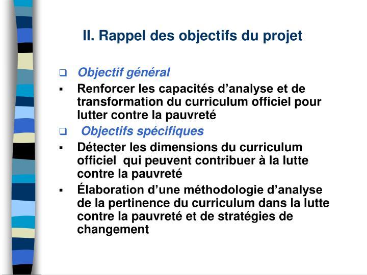 II. Rappel des objectifs du projet