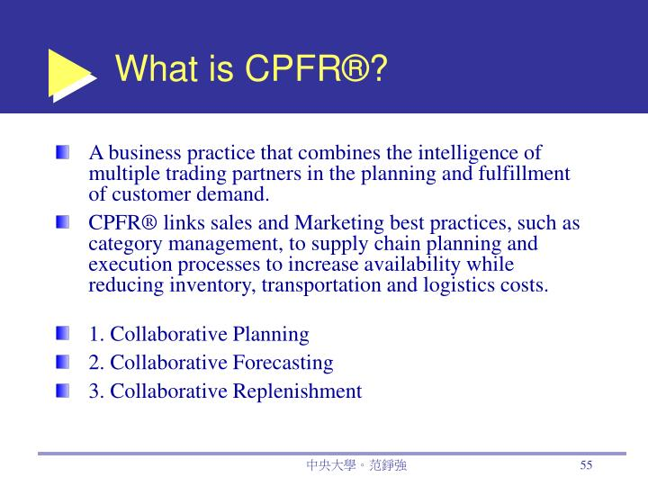 What is CPFR®?