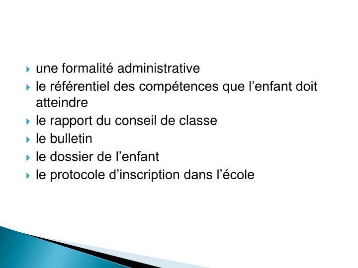 une formalité administrative
