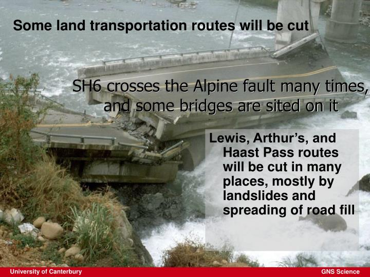 Some land transportation routes will be cut
