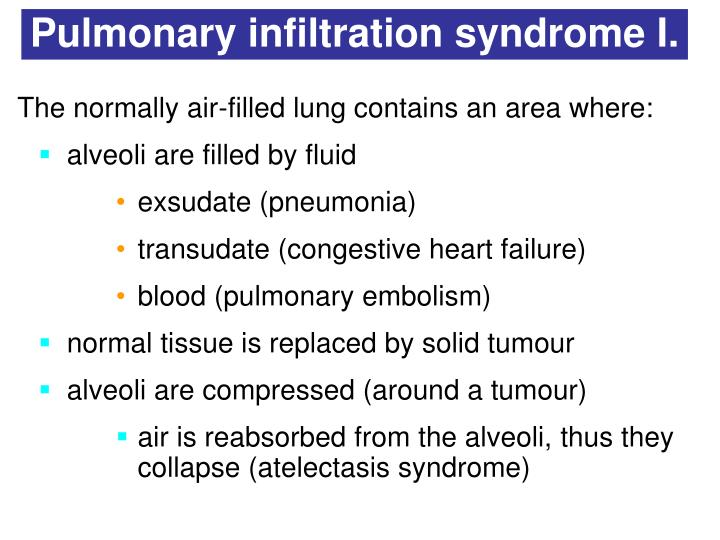Pulmonary infiltration syndrome