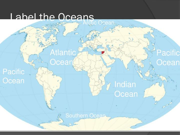 Label the Oceans