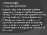 types of maps physical and political