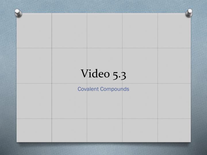 Video 5.3