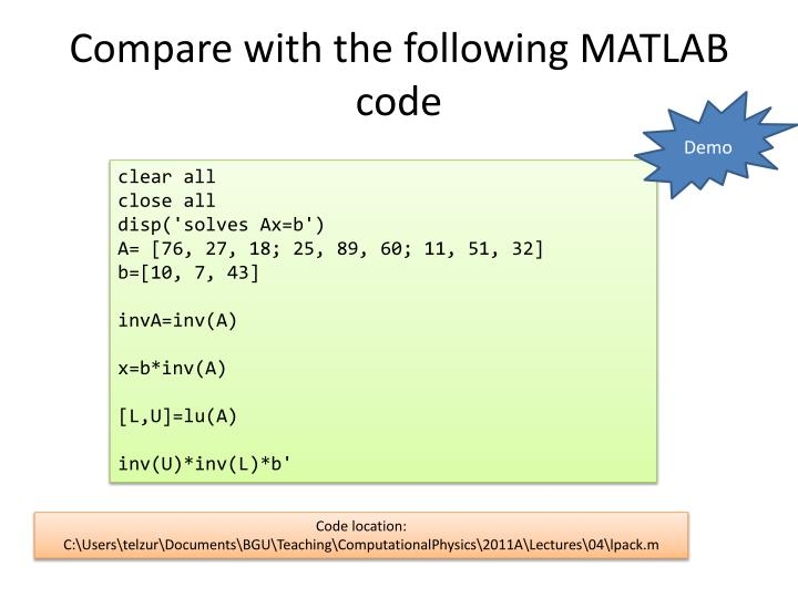 Compare with the following MATLAB code