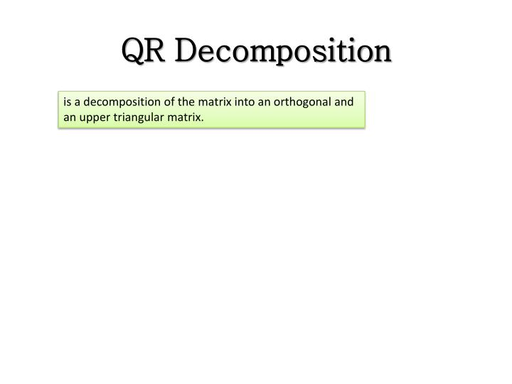 QR Decomposition