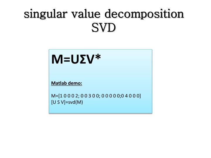 singular value decomposition SVD