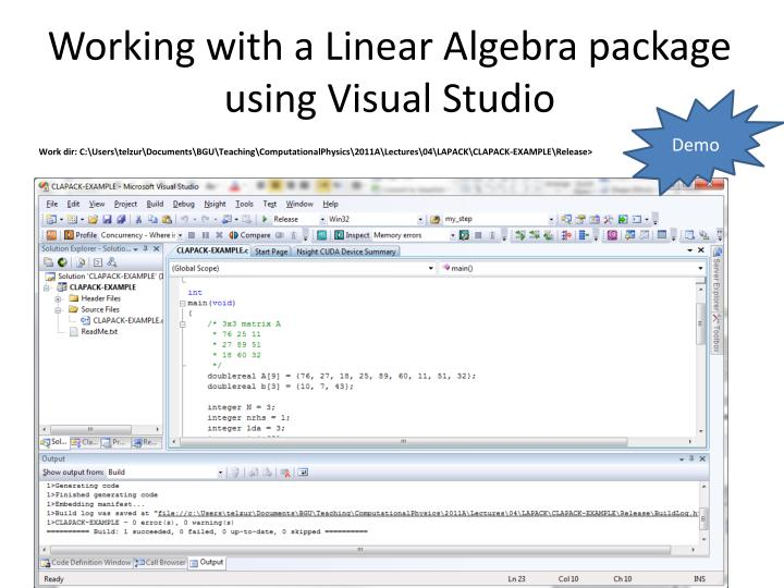 Working with a Linear Algebra package using Visual Studio