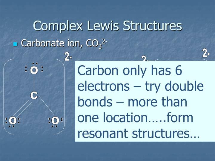 Complex Lewis Structures