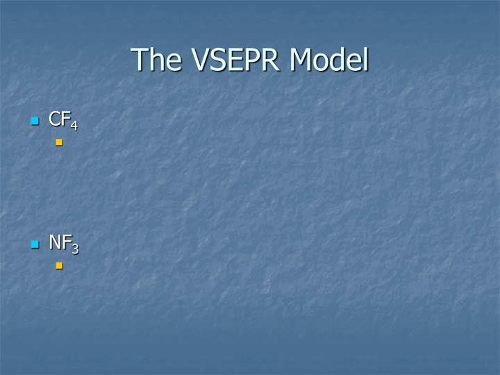 The VSEPR Model