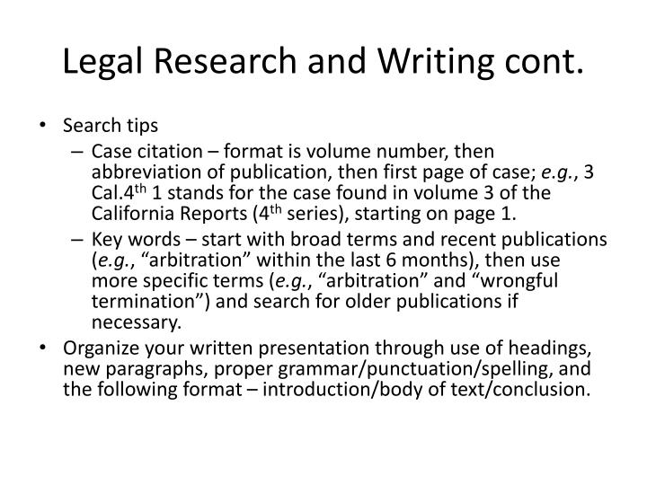 Legal Research and Writing cont.