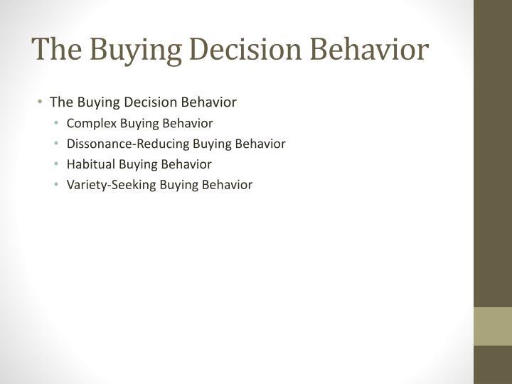 The Buying Decision Behavior