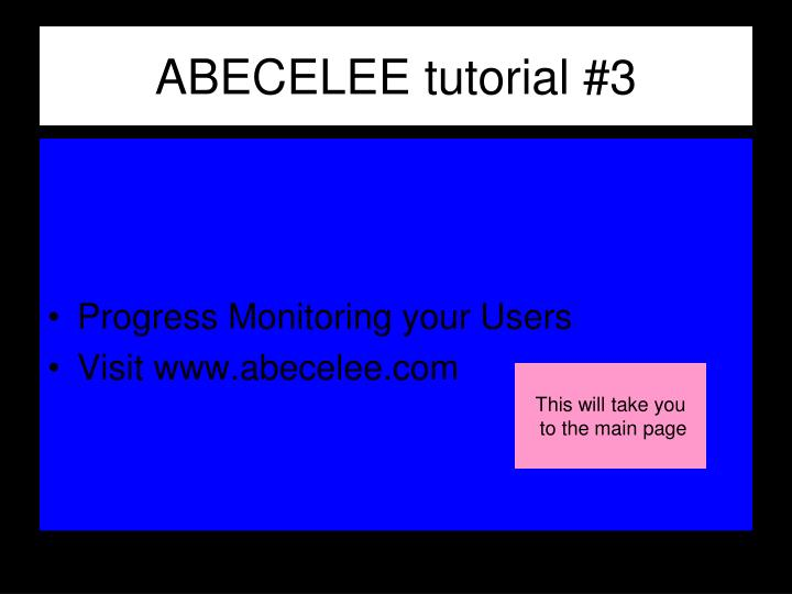 Abecelee tutorial 3