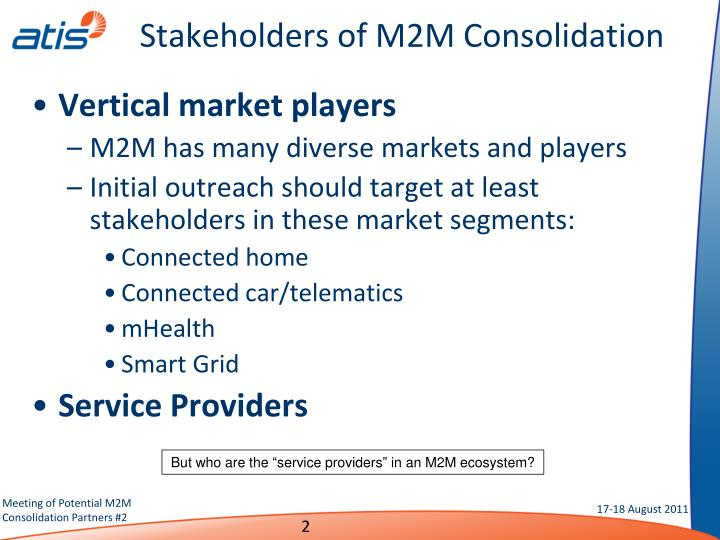 Stakeholders of M2M Consolidation