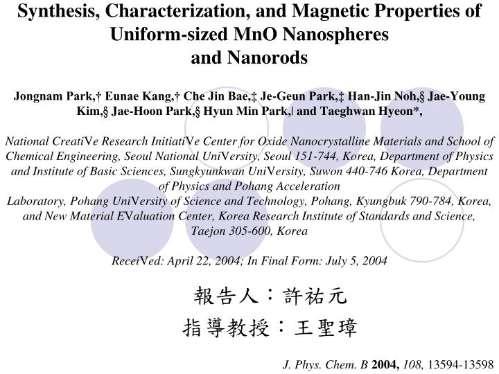 Synthesis, Characterization, and Magnetic Properties of Uniform-sized MnO Nanospheres