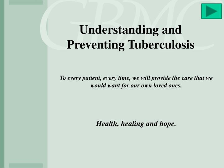 Understanding and Preventing Tuberculosis