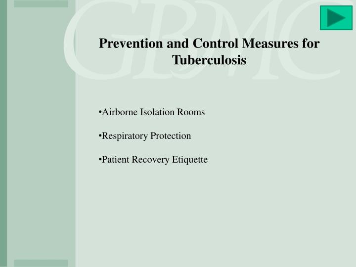 Prevention and Control Measures for Tuberculosis
