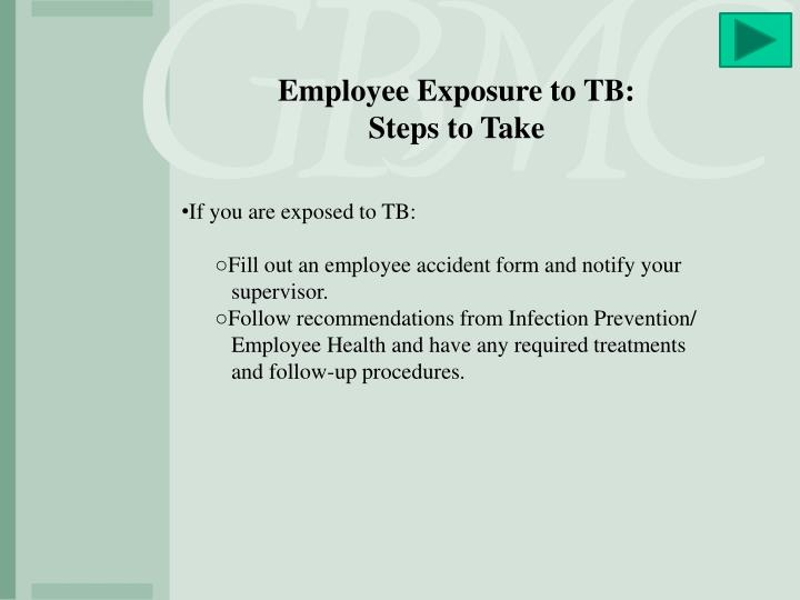 Employee Exposure to TB: