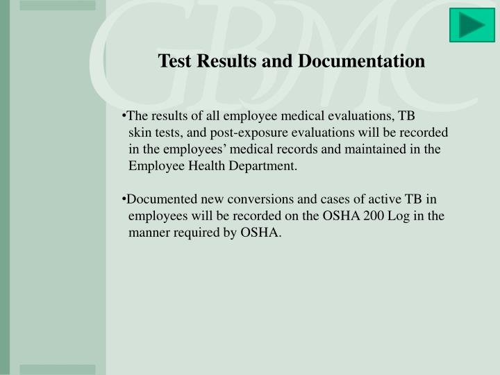 Test Results and Documentation