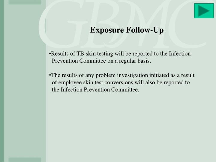 Exposure Follow-Up