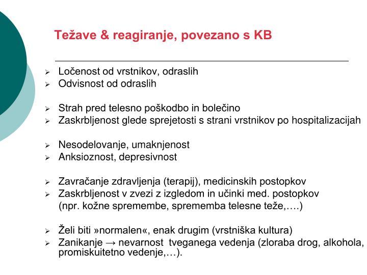 Težave & reagiranje, povezano s KB