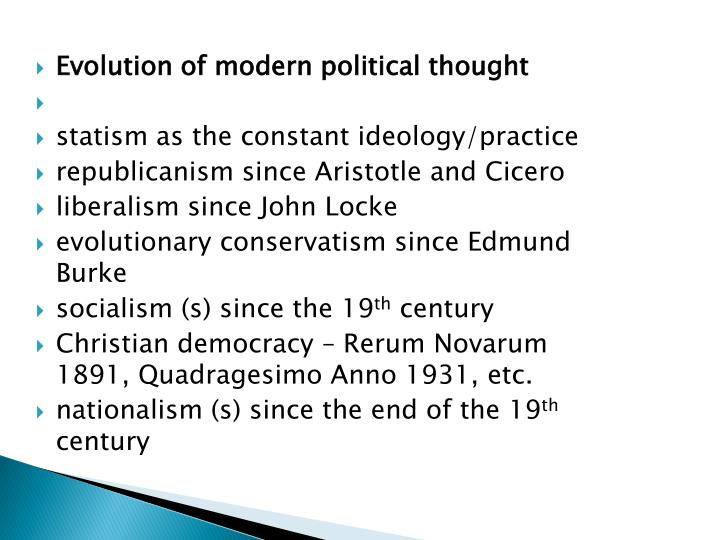 Evolution of modern political thought