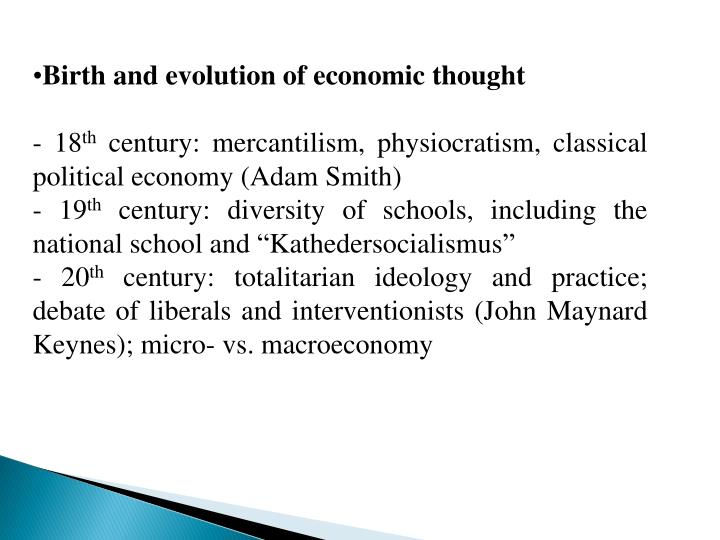 Birth and evolution of economic thought