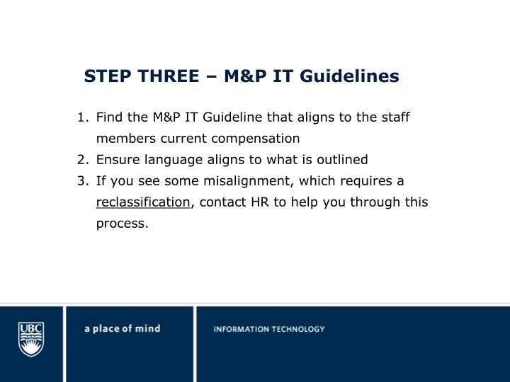STEP THREE – M&P IT Guidelines