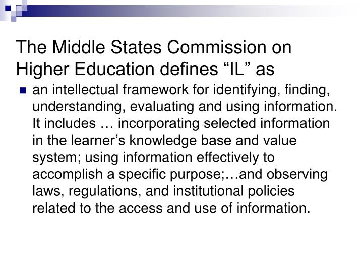 """The Middle States Commission on Higher Education defines """"IL"""" as"""
