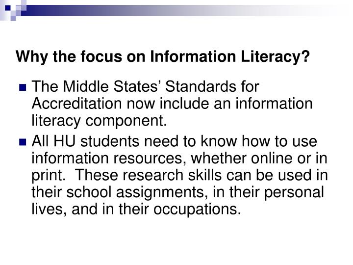 Why the focus on Information Literacy?