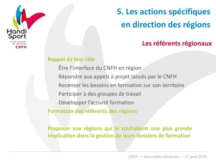 5. Les actions spécifiques