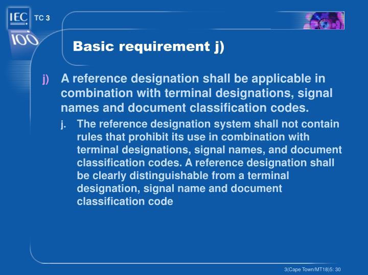 Basic requirement