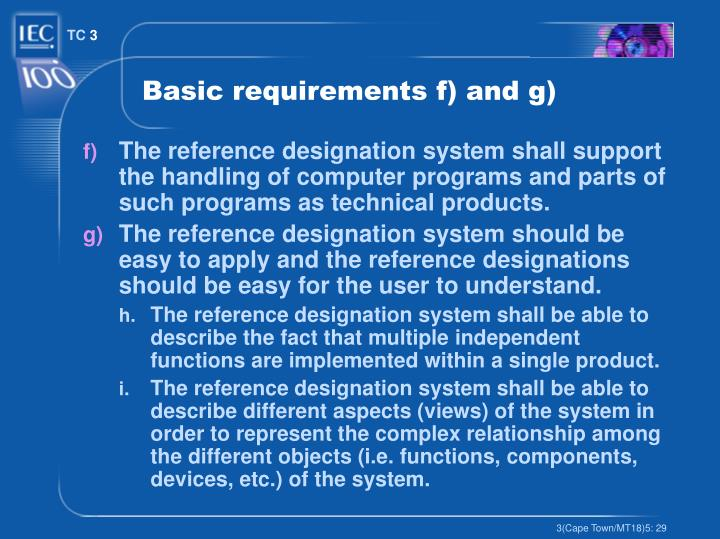 Basic requirements f) and g)